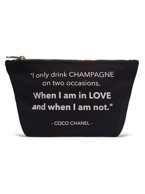 """I Only Drink Champagne On Two Occasions...."" Black Pouch"