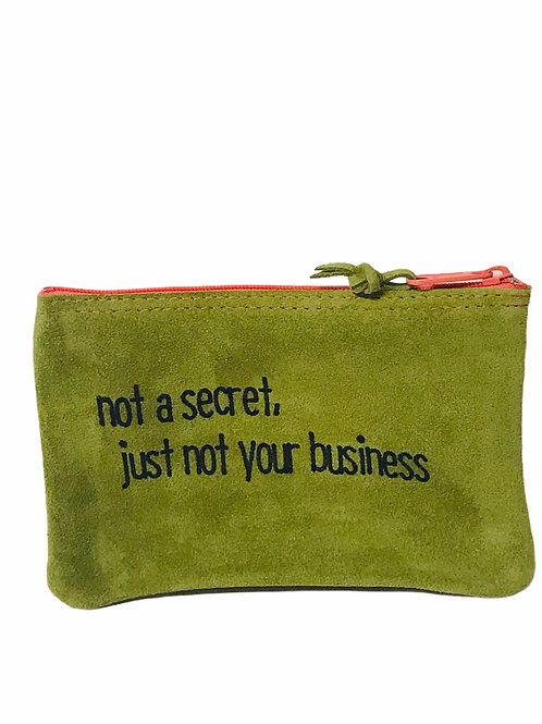 not a secret just not your business
