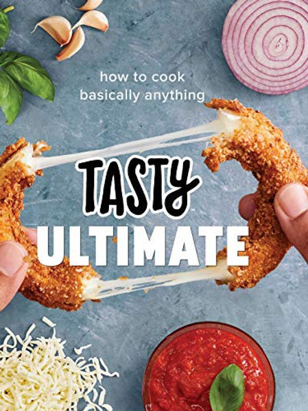 Tasty Ultimate How To Cook Basically Everything