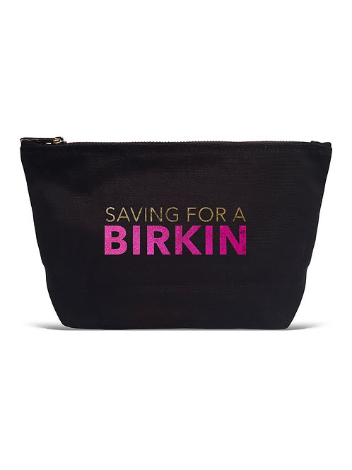 Saving For A Birkin Black Pouch
