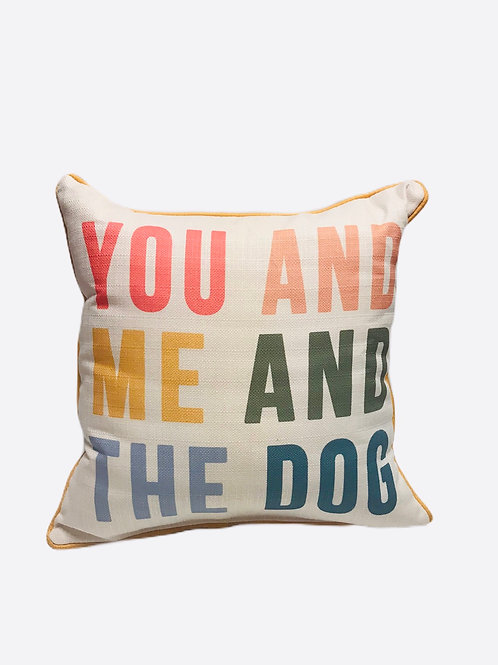 "Pillow ""You and Me and The Dog"""