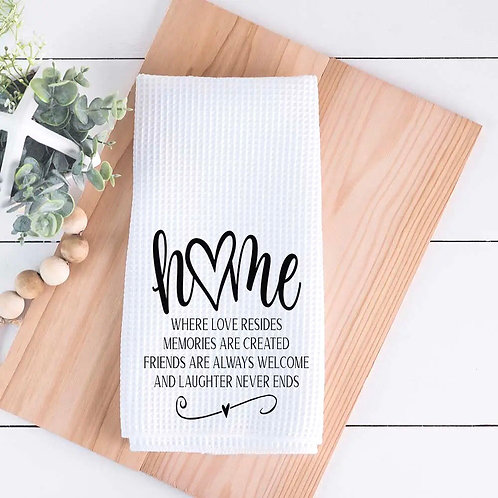 Home - Where Love Resides dish towel