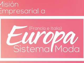 Misión Empresarial Europa (Francia Italia) SISTEMA MODA