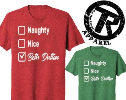 Naughty/Nice/Beth Dutton Christmas