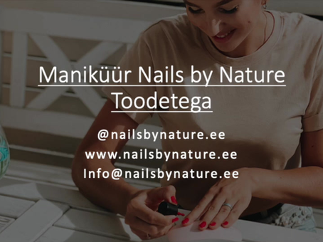 Maniküür Nails by Nature toodetega (video)