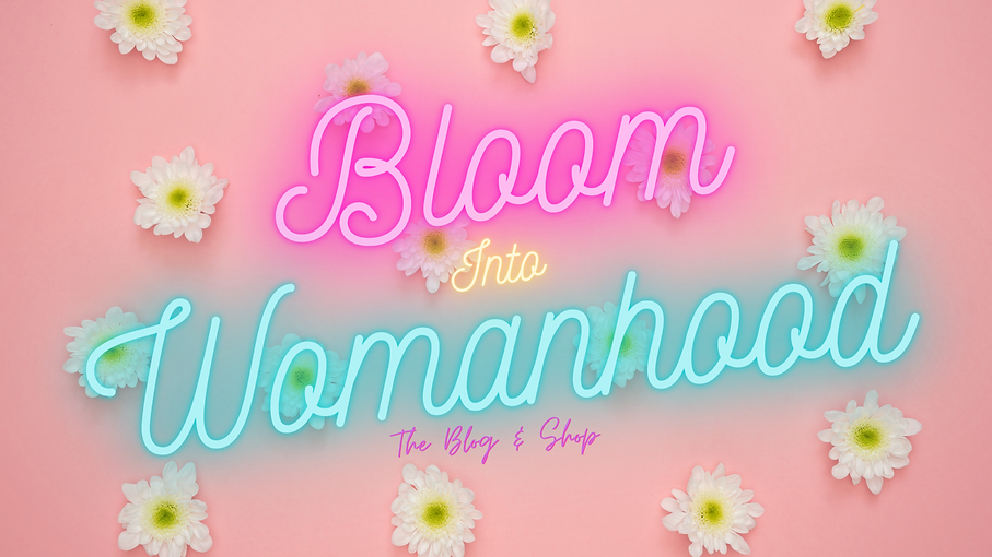 Bloom Into Womanhood (3).png