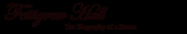 Fettigrew Hall - The Biography of a House logo