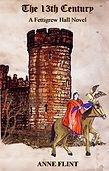 13th Century book cover for Fettigrew Hall Series