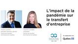 L'IMPACT DE LA PANDÉMIE SUR LE TRANSFERT D'ENTREPRISE