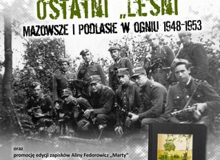 """Wystawa o ostatnich podlaskich Żołnierzach Wyklętych i promocja opowieści """"Marty"""" o Oddzia"""