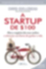 Chris Guillebeau - A Startup de $100.jpg