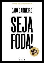 Caio Carneiro - Seja FODA.jpg