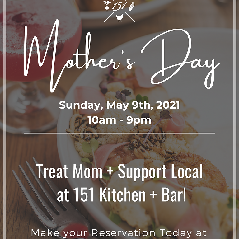 Mother's Day Weekend Brunch!