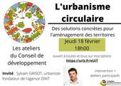 L'urbanisme circulaire : Revoir le webinaire organisé par le Conseil de développement avec S. GRISOT