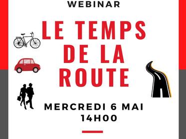 Webinar - Mobilité - LE TEMPS DE LA ROUTE