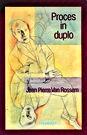 Jean Pierre Van Rossem  «Proces in Duplo»