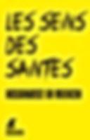 """""""Les seins des saintes : une affaire à l'enseigne du Pendu de Georges """", publié aux Editions Weyrich."""