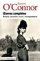 Flannery O'Connor, «OEuvres». Gallimard