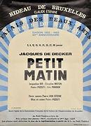 Petit Matin Jacques De Decker