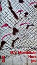 Manuel Vasquez Montalban, «Hors-Jeu», traduit de l'espagnol par Claude Bleton, Christian Bourgois