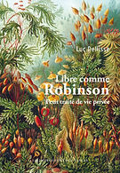« Libre comme robinson : petit traité de vie privée », éd. Impressions Nouvelles