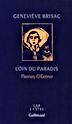 Geneviève Brisac, «Loin du Paradis. Flannery O'Connor»