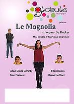 Le Magnolia 2016 La Compagnie Globule