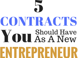 5 Contracts You Should Have as a New Entrepreneur