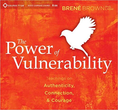 The Power of Vulnerability audiobook on Audible by Brene Brown, PHD