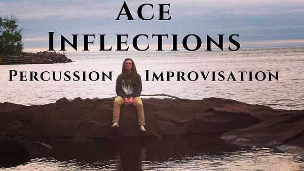 Ace Inflections - Percussion Improvisati
