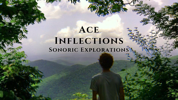 Ace Inflections - Sonoric Explorations.p