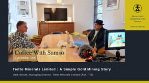Tietto Minerals Limited - A Simple Gold Mining Story