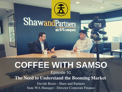 The Need To Understand the Booming Market with Davide Bosio, Shaw and Partners Limited