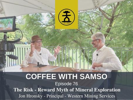The Risk - Reward Myth of Mineral Exploration: Jon Hronsky