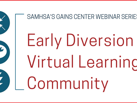 SAMHSA Early Diversion Virtual Learning Community