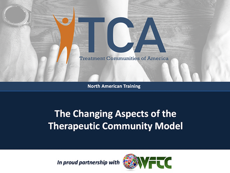 TCA, WFTC Training Event Highlighted Evolution of Therapeutic Communities