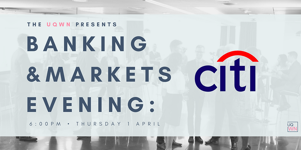 UQWN Presents: Banking & Markets Evening with Citi
