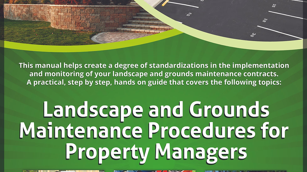 Landscape and Grounds Maintenance Procedures for Property Managers