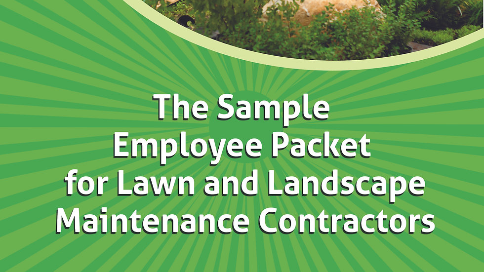 The Sample Employee Packet for Lawn and Landscape Maintenance Contractors