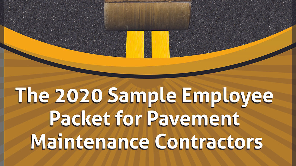 The 2020 Sample Employee Packet for Pavement Maintenance Contractors
