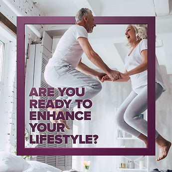 Are You Ready to Enhance Your Lifestyle.