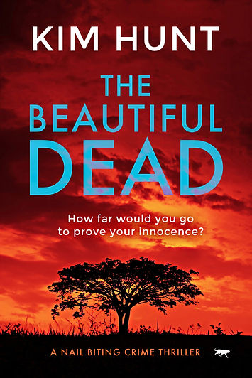 Crime thriller, The Beautiful Dead by Kim Hunt