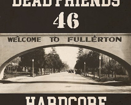 Album Review: Hardcore | Dead Friends 46