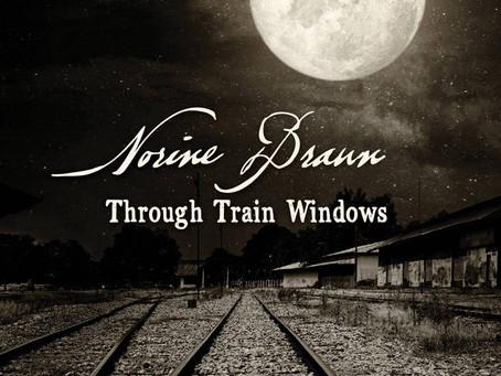 Album Review: Through Train Windows | Norine Braun