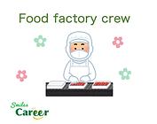 Food factory crew