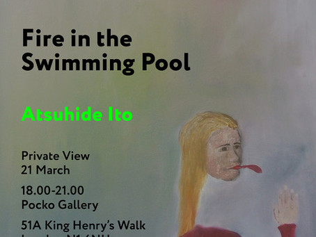 Fine In the Swimming Pool exhibition, Opening Evening 18:00 - 21:00, 21st March 2019, Pocko Gallery,