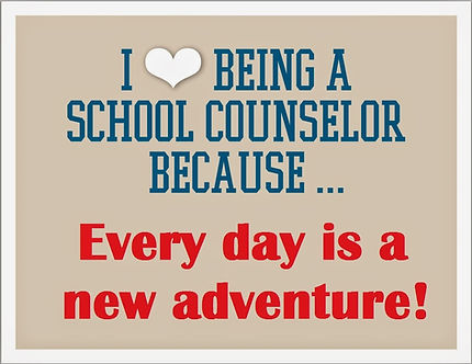 I love being a school counselor because.
