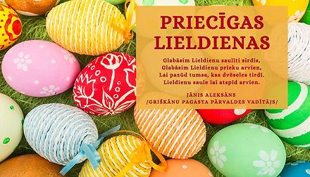 Priecīgas Lieldienas - Griškanu pagasts.