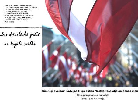 Sirsnīgi sveicam Latvijas Republikas Neatkarības atjaunošanas gadadienā