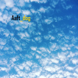 Aaft_dog Album Cover.JPG